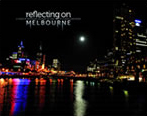 Melbourne Reflections