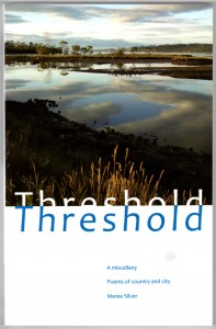 Threshold - A miscellany. Poems of country and city